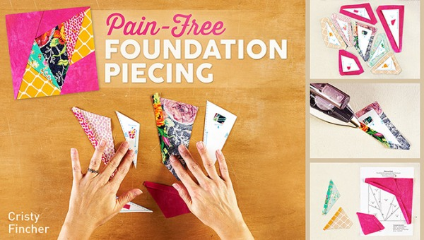Pain-Free Foundation Piecing